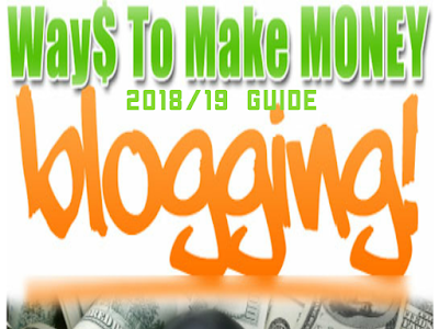 How To Make Money From Your Blog (2018/19 guide)