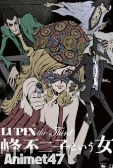 Lupin the Third Mine Fujiko to Iu Onna - Lupin the Third, The Woman Called Fujiko Mine 2012 Poster