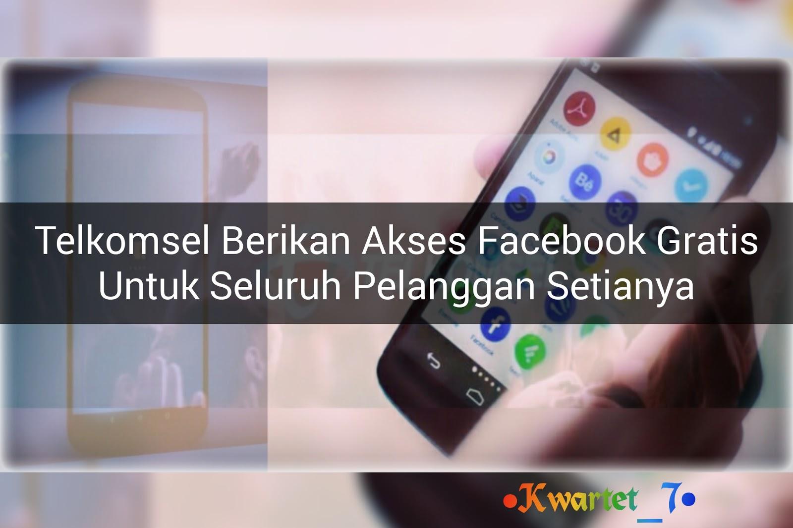 Telkomsel Hadirkan Layanan Facebook Gratis Untuk Perangkat