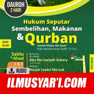 Hukum Seputar Sembelihan, Makanan dan Qurban - Ustadz Askari