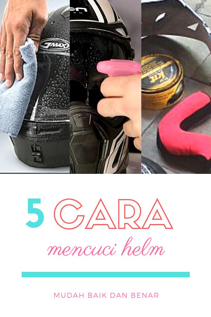 5 Cara Mencuci Helm Yang Mudah Baik dan Benar