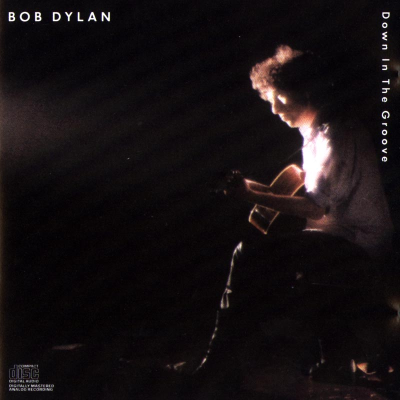 Bob Dylan - Down in the Groove album cover