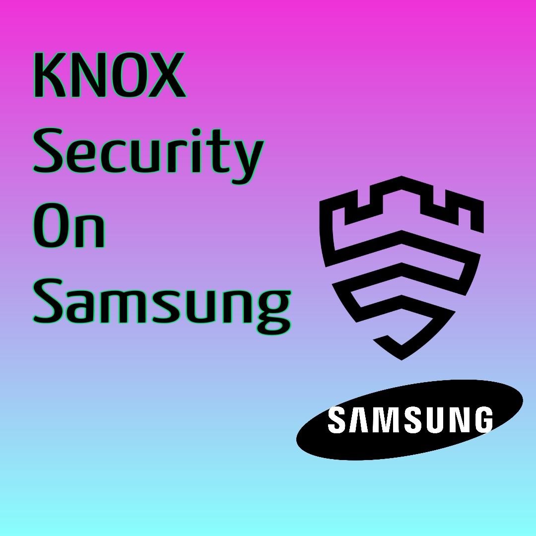 what-is-knox-on-samsung