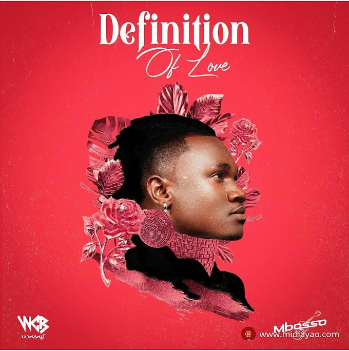 Audio : Mbosso - Definition Of Love | Download