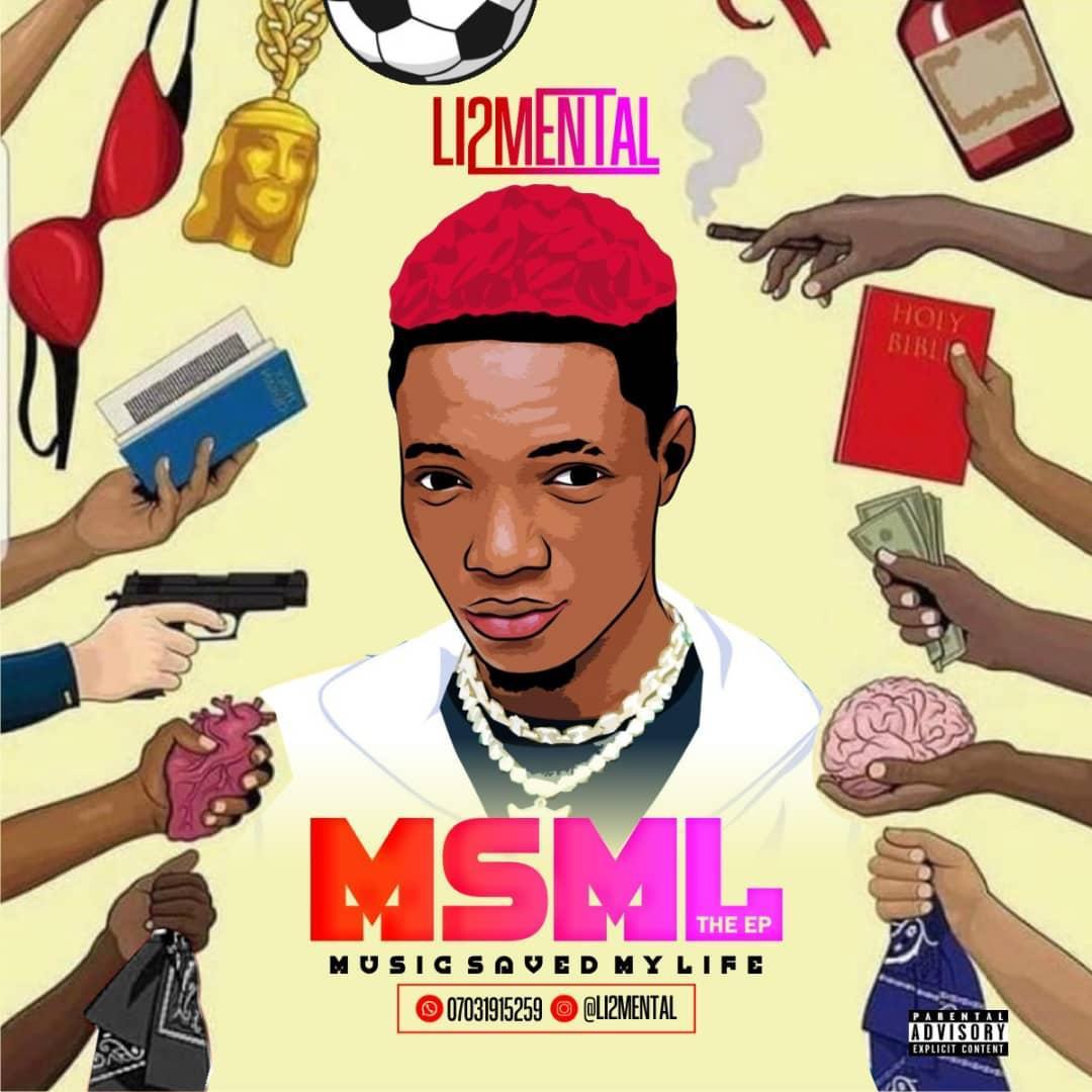 EP: Li2mental – Music Saved My Life (MSML)