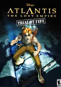Atlantis: The Lost Empire -- Trial by Fire - Review By Pauline Clay