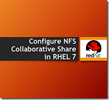 Configure NFS Collaborative Share in RHEL 7