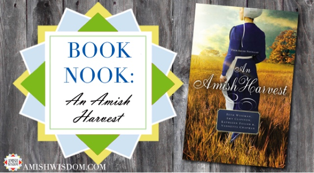 An Amish Harvest At amishwisdom.com
