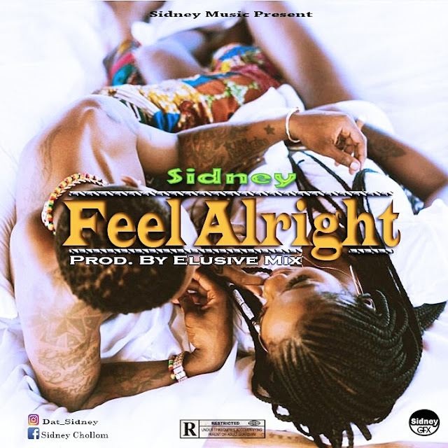 New Music: Sidney - Feel Alright