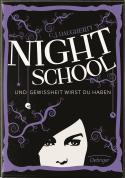 Night School - Und Gewissheit wirst du haben (Band 5)
