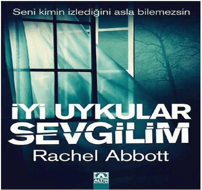 İyi Uykular Sevgilim – Rachel Abbott Pdf