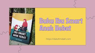 Buku Ibu Smart Anak Hebat