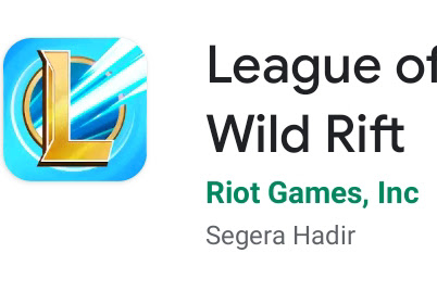 Kini Hadir Main League Of Legends di Android, League of Legends Wild Rift Mobile