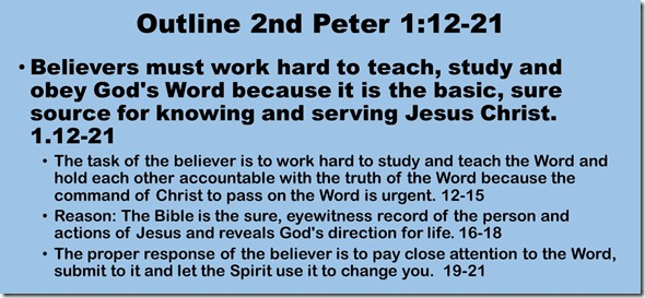 Outline 2 Peter 1.12-21