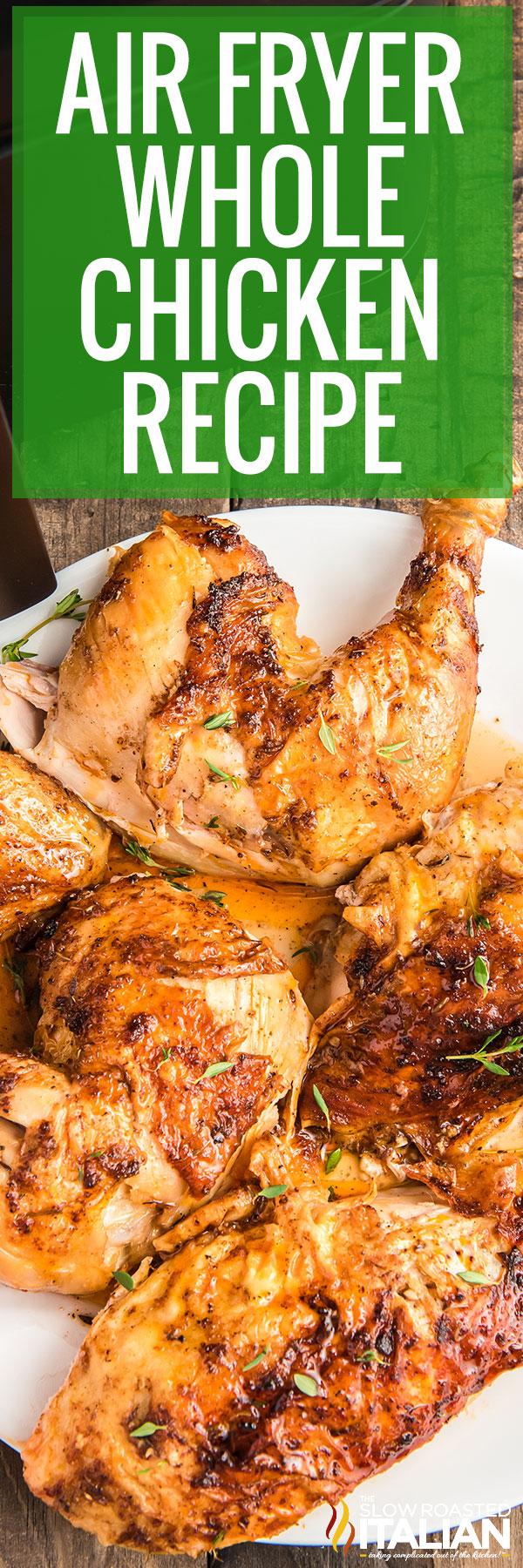 Cut air fryer whole chicken