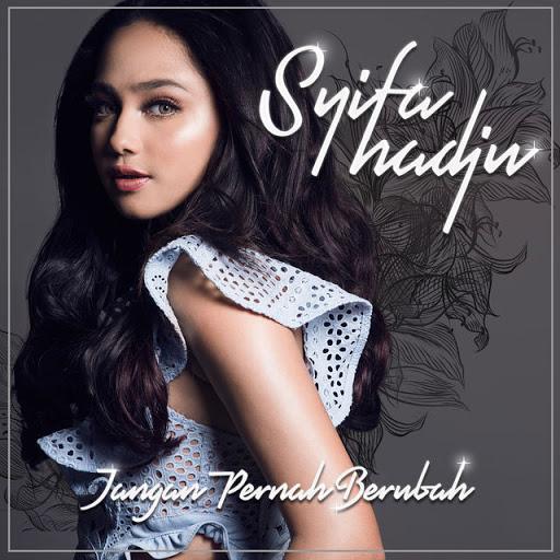 Download Lagu Syifa Hadju - Jangan Pernah Berubah Mp3
