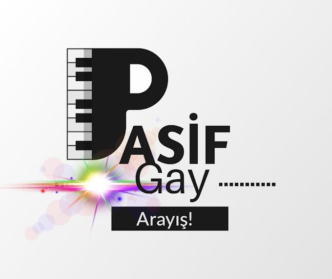 pasif gay Sohbet