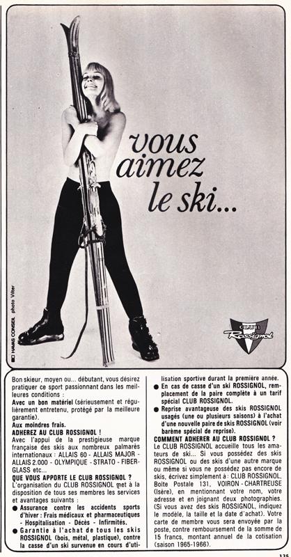 Publicité vintage : Vous aimez le ski... (Club Rossignol)- Pour vous Madame, pour vous Monsieur, des publicités, illustrations et rédactionnels choisis avec amour dans des publications des années 50, 60 et 70. Popcards Factory vous offre des divertissements de qualité. Vous pouvez également nous retrouver sur www.popcards.fr et www.filmfix.fr