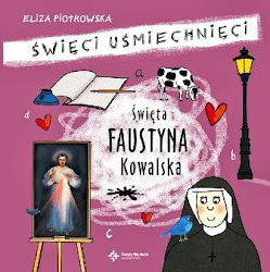 """Kolejny tomik ukazujący się w serii """"Święci uśmiechnięci"""" przybliży dzieciom i rodzicom postać świętej Faustyny. Okazuje się, że ze świętymi też się można pośmiać, a przy okazji brać z nich przykład. Książeczka oparta jest na faktach z biografii świętej Faustyny Kowalskiej. Dla dzieci od 5 do 10 lat."""