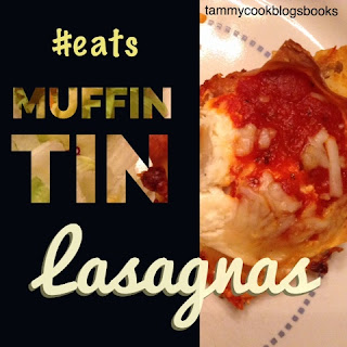 Muffin Tin Lasagnas ~source:tammycookblogsbooks