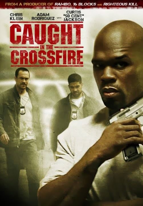 Poster Of Caught in the Crossfire (2010) Full Movie Hindi Dubbed Free Download Watch Online At Alldownloads4u.Com