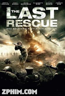Cuộc Giải Cứu Cuối Cùng - The Last Rescue (2015) Poster