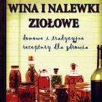 """Teresa Stąpór """"Wina i nalewki ziołowe"""", Wydawnictwo Astrum, Wrocław 2014.jpg"""