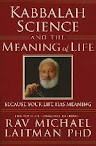 Kabbalah Science and the Meaning of Life