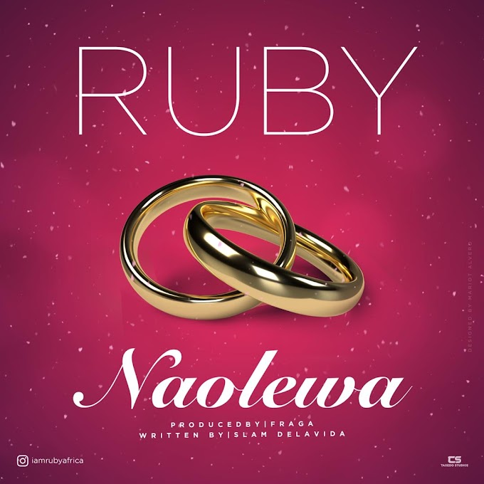 AUDIO | Ruby – Naolewa | Download New Song