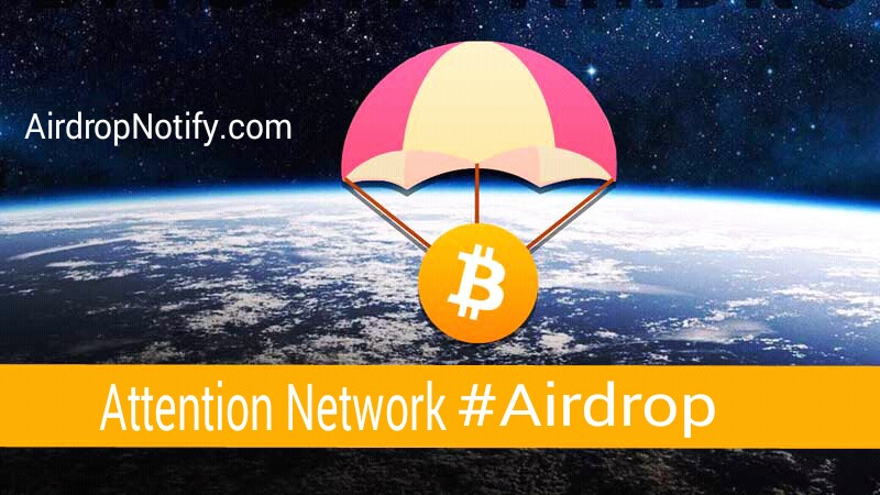 Attention Network Crypto AirdropAlert |  Free Airdrop Crypto