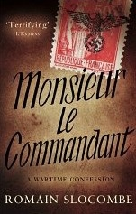 French Village Diaries book reviews Monsieur Le Commandant Romain Slocombe Gallic Books