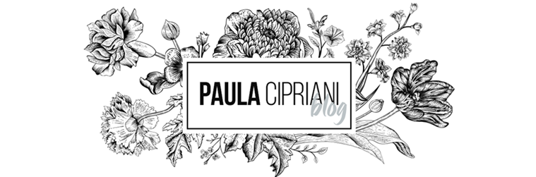PAULA CIPRIANE BLOG: