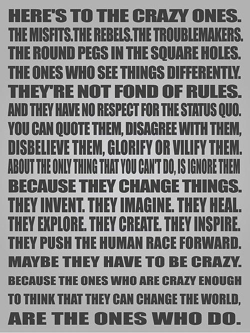Steve Jobs Quote Here's to the Crazy Ones