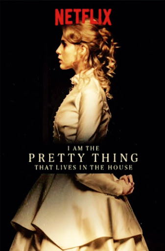 I Am the Pretty Thing That Lives in the House - Ngôi Nhà Bí Ẩn