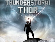 مشاهدة فيلم Thunder Storm The Return Of Thor