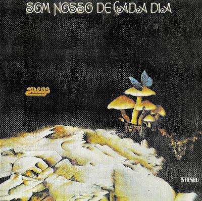 Som Nosso De Cada Dia ~ 1974 ~ Snegs