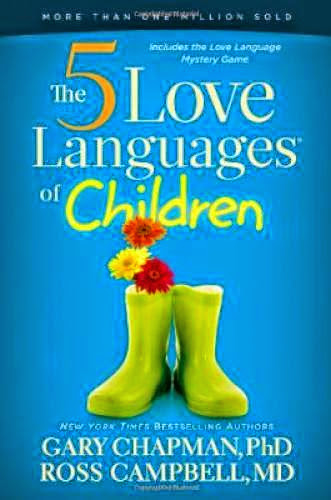 Download Pdf The 5 Love Languages Of Children
