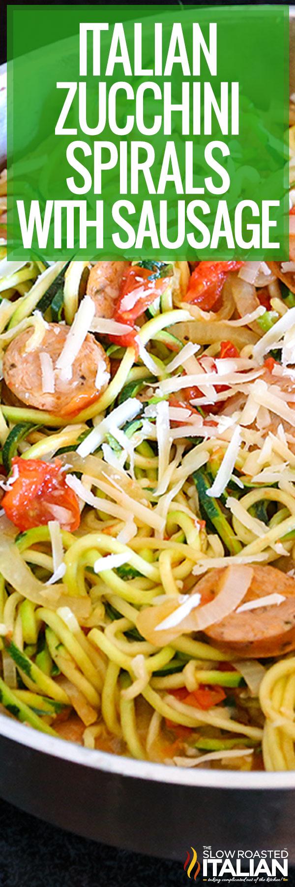 Italian Zucchini Spirals with Sausage closeup