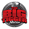 The BigTiggerShow