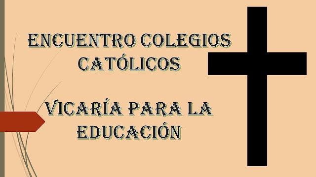 Encuentro de Colegios Católicos