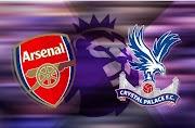 Live stream : Arsenal vs Crystal Palace - 2021 EPL