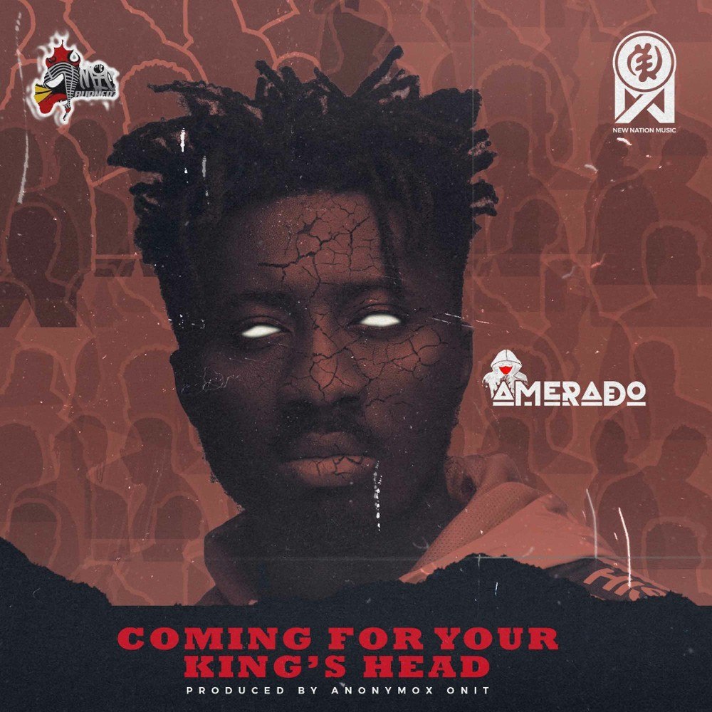 Amerado - Coming For Your King's Head