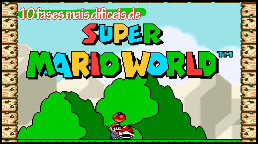 [10+fases+mais+dif%C3%ADceis+de+Super+Mario+World%5B2%5D]
