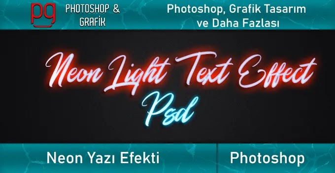 Neon Yazı Efekti Psd - Neon Text Style Psd Free