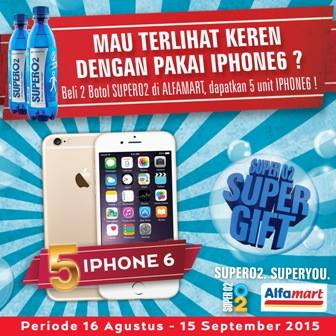 Promo Super O2 Alfamart Berhadiah 5 iPhone 6 | DL 15 September 2015