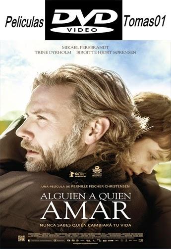 Alguien a Quien Amar (2014) DVDRip