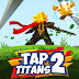 Tap Titans 2 1.5.0 MOD APK+DATA (UNLIMITED MONEY)