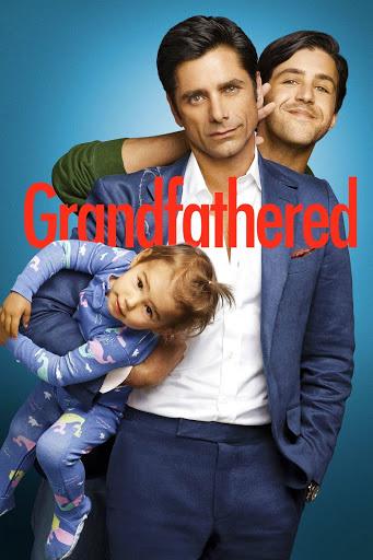 Grandfathered Season 1 - Ông Nội Bất Đắc Dĩ Phần 1
