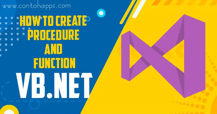 Cara Menggunakan Prosedur dan Fungsi pada VB.Net