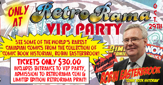 Windsor's BEST Comic Con is RetroRama Oct. 30th at Caboto Club!